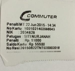 Pinalti Rp 11.000,-, dipotong di kartu Commuter.
